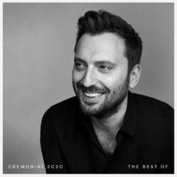 """Cesare Cremonini – Il 29 novembre """"Cremonini 2C2C The Best o"""